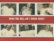 What the hell am I doing here? by Abram Shalom Himelstein