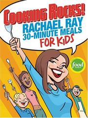 Cooking Rocks! Rachael Ray 30-Minute Meals for Kids PDF