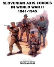 Slovenian Axis forces in World War II, 1941-1945 by Antonio J. Munoz