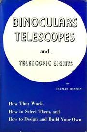 Binoculars, telescopes and telescopic sights