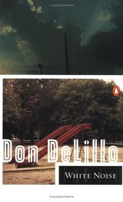 White noise by Don DeLillo, Don DeLillo