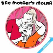 The Mother's Mouth PDF