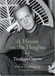 A house on the heights by Truman Capote
