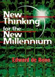 Cover of: New Thinking for the New Millennium by Edward de Bono
