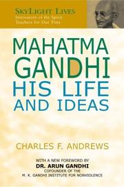 Mahatma Gandhi's ideas by Andrews, C. F.