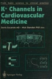 K+ Channels In Cardiovascular Medicine