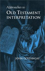Approaches to Old Testament interpretation by John Goldingay