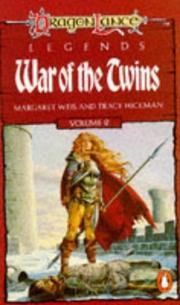 Cover of: War of the Twins - V.2 (TSR Fantasy) by Tracy Hickman, Margaret Weis