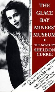 The Glace Bay Miners Museum by Sheldon Currie