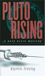 Pluto Rising by Karen Irving