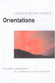 Orientations by James Winston Morris