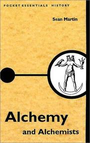Alchemy and Alchemists (Pocket Essentials: Ideas) by Sean Martin