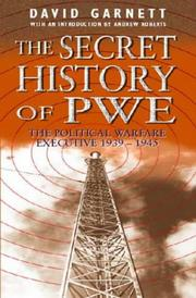 The Secret History of PWE by David Garnett