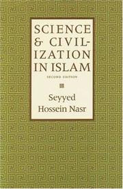 Science and civilization in Islam by Seyyed Hossein Nasr