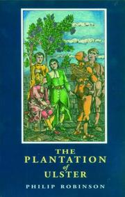 The plantation of Ulster by Philip S. Robinson