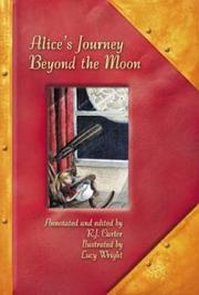Alice's Journey Beyond The Moon by R J Carter