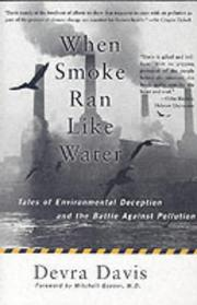 When Smoke Ran Like Water by Devra Lee Davis
