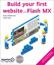 Build Your First Website with Flash MX by Keran McKenzie