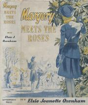 Margery meets the Roses by Elsie Jeanette Oxenham