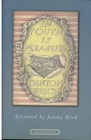 In youth is pleasure by Denton Welch