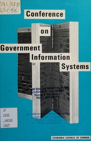 Conference on Government Information Systems, Ottawa, October 5 and 6, 1967.