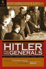 Hitler and his generals by Helmut Heiber