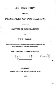 An Enquiry Into the Principles of Population, Exhibiting a System of ...
