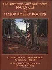 The annotated and illustrated journals of Major Robert Rogers by Robert Rogers