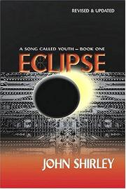 Cover of: Eclipse (A Song Called Youth - Book One) (Song Called Youth) by John Shirley
