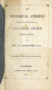 An historical address delivered at the dedication of Back Creek Church, March 21st, 1857