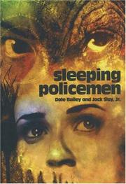 Sleeping policemen by Dale Bailey