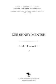 Der shney-menṭsh