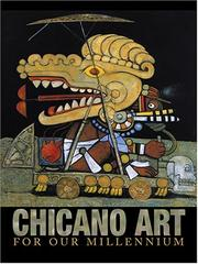 Chicano art for our millennium by Gary D. Keller