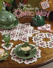 How to Crochet the Celtic Way by Dot Drake