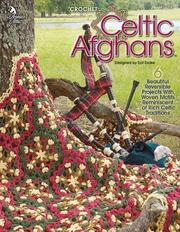 Celtic afghans by Dot Drake