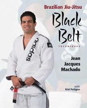 Brazilian jiu-jitsu by Jean Jacques Machado
