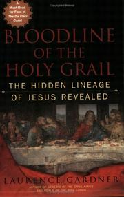 Bloodline of the Holy Grail by Laurence Gardner