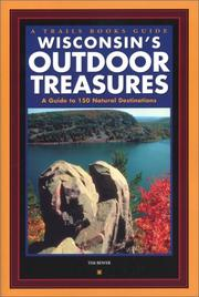 Wisconsin's outdoor treasures by Tim Bewer