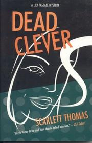 Dead clever by Scarlett Thomas