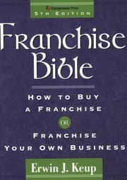 Franchise Bible by Erwin J. Keup