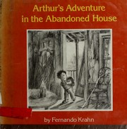Arthurs adventure in the abandoned house