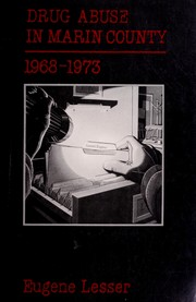 Drug abuse in Marin County, 1968-1973