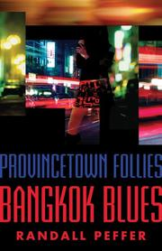Provincetown Follies, Bangkok Blues by Randall Peffer