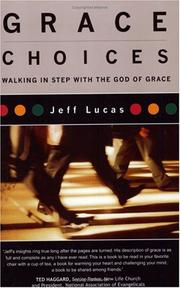 Grace Choices by Jeff Lucas