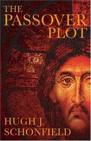 The Passover Plot by Hugh J. Schonfield