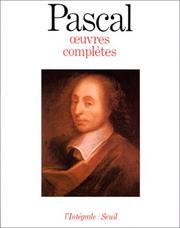 Oeuvres compltes by Blaise Pascal