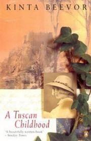 A Tuscan childhood by Kinta Beevor