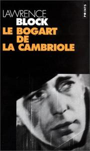 Cover of: Le Bogart de la cambriole by Lawrence Block