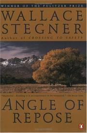Angle of repose by Wallace Stegner, Wallace Earle Stegner