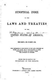 A synoptical index to the laws and treaties of the United States of America, from March 4, 1789 to March 3, 1851